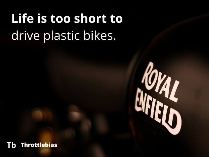 Life is too short to drive plastic bikes