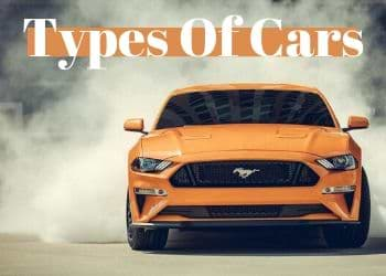 46 Types Of Cars List Of Different Types Of Cars In 2020