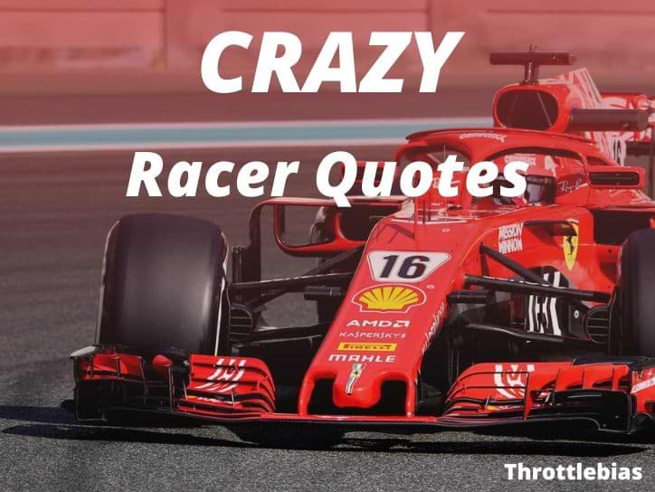 Racer Quotes