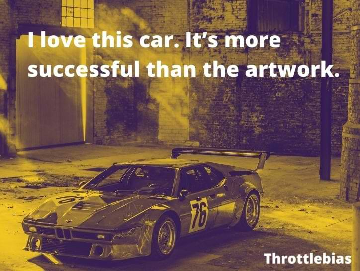 Andy Warhol quote for BMW M1