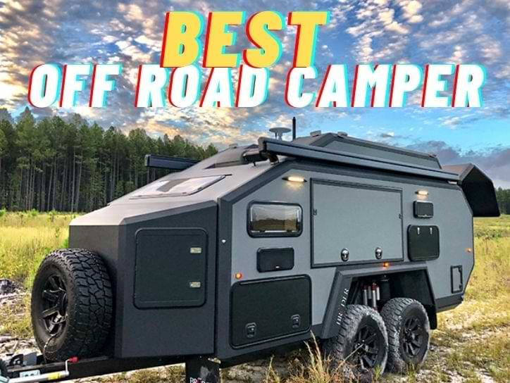 Best Off Road Campers