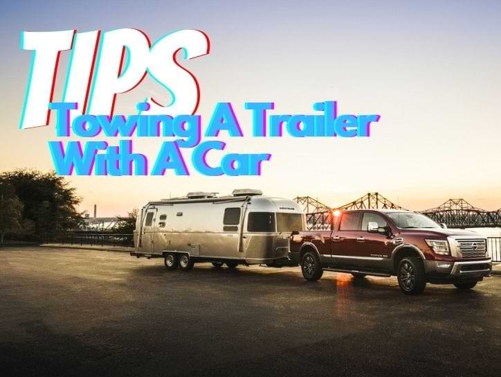 Towing A Trailer With A Car