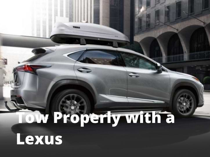 Tow Properly with a Lexus