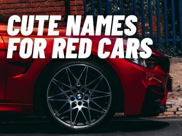 Cute Names For Red Cars
