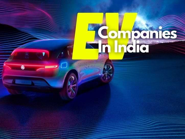 Electric Vehicle Companies In India